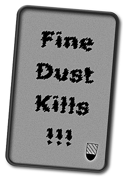 Fine Dust Kills !!! by Asienreisender